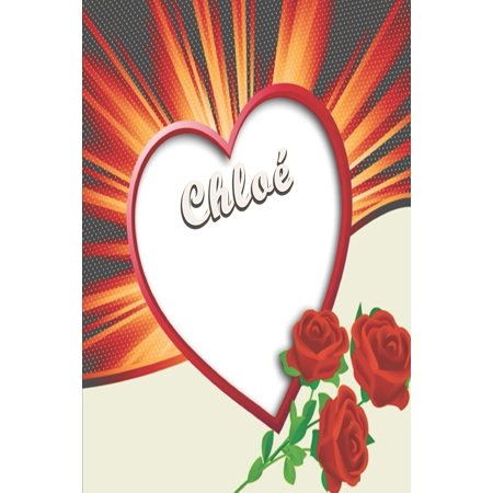 Chloé : First Name Chloé Personalized Notebook Chlo: First Name Chlo Personalized Notebook Height : 0.23 In Length : 9.02 In Width : 5.98 In Weight : 0.35 lbs