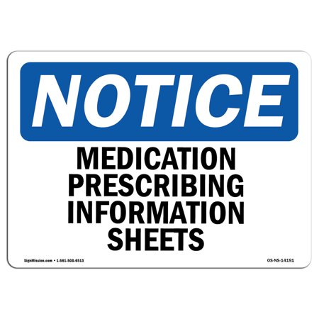 OSHA Notice Sign - Medication Prescribing Information Sheets | Choose from: Aluminum, Rigid Plastic or Vinyl Label Decal | Protect Your Business, Construction Site |  Made in the USA
