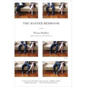 The Master Bedroom : A Novel
