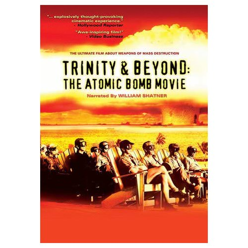 The Trinity and Beyond: The Atomic Bomb Movie (1995)