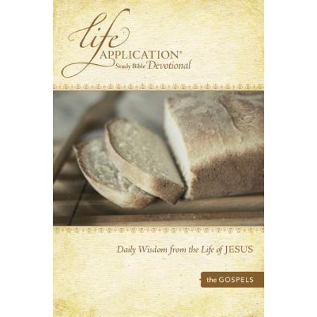 Life Application Study Bible Devotional : Daily Wisdom from the Life of