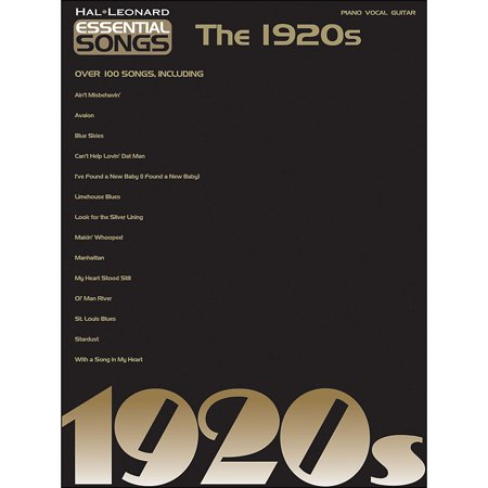 Hal Leonard Essential Songs - The 1920S arranged for piano, vocal, and  guitar (P/V/G)