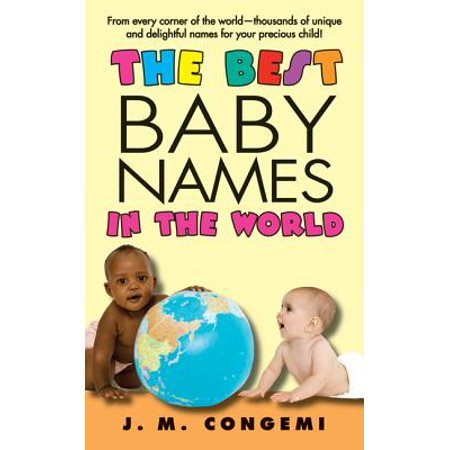 The Best Baby Names in the World - eBook (Best World Of Warcraft Names)