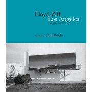 Los Angeles : Photographs: 1967-2015
