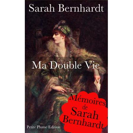 Ma double vie - Mémoires de Sarah Bernhardt - Avec illustration - eBook