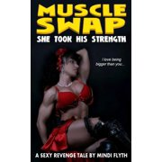 Muscle Swap: She Took His Strength - eBook