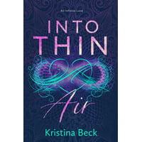 Into Thin Air: A Romance Novel (Paperback)