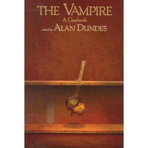 The Vampire: A Casebook