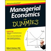 For Dummies: Managerial Economics for Dummies (Paperback)