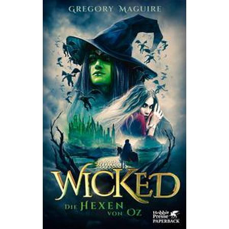Wicked - Die Hexen von Oz - eBook - Hexen Halloween