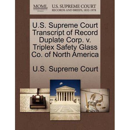 U.S. Supreme Court Transcript of Record Duplate Corp. V. Triplex Safety Glass Co. of North America