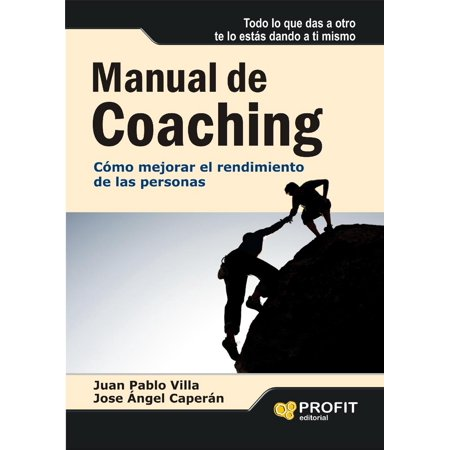 Manual del coaching. - eBook (Manual Del Coaching)