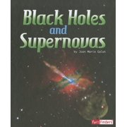 Fact Finders: The Solar System and Beyond: Black Holes and Supernovas (Paperback)