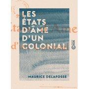 Les États d'âme d'un colonial - eBook