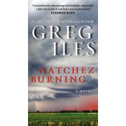 Penn Cage Novels: Natchez Burning (Paperback)