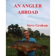 An Angler Abroad - eBook
