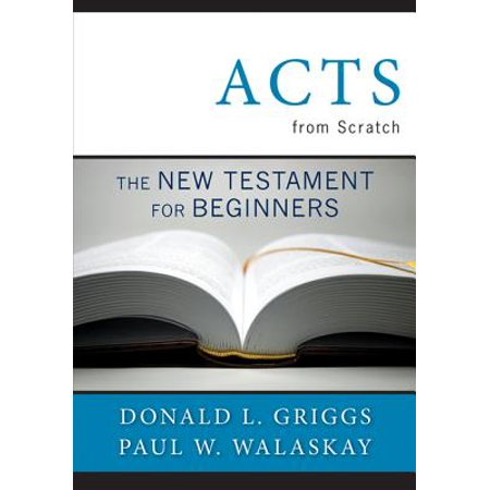 Acts from Scratch : The New Testament for Beginners](Famous Double Acts For Halloween)