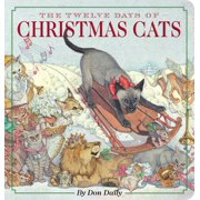 The Twelve Days of Christmas Cats Oversized Padded Board Book : The Classic Edition