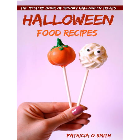 Halloween Food Recipes The Mystery Book of Spooky Halloween Treats - eBook - Vintage Halloween Recipes