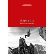 Berhault - Virtuose de l'altitude - eBook