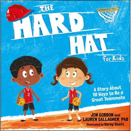 Hard Hat For Kids (The Hard Hat for Kids)