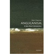 Anglicanism: A Very Short Introduction - eBook