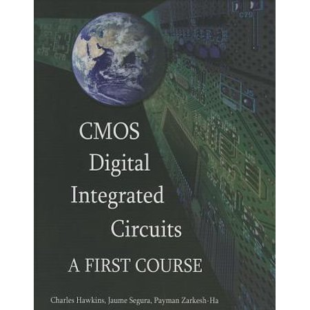 CMOS Digital Integrated Circuits : A First Course](foundations of electronics circuits and devices pdf)