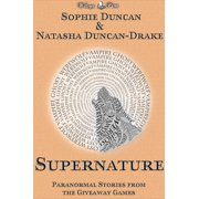 Supernature: Paranormal Stories From The Wittegen Press Giveaway Games - eBook