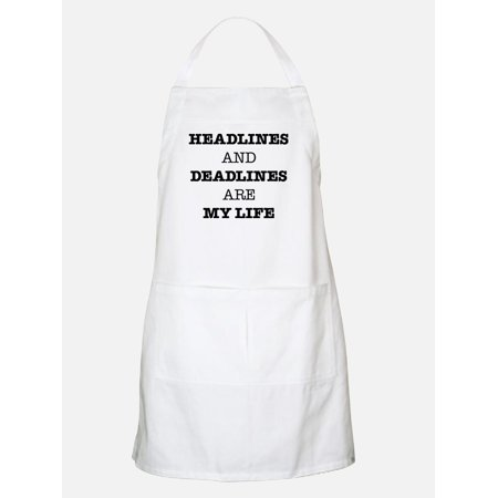 cafepress headlines and deadlines are my life kitchen apron with