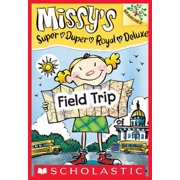 Field Trip: A Branches Book (Missy's Super Duper Royal Deluxe #4) - eBook