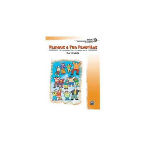 Alfred 00-21394 Famous & Fun Favorites- Book 3 - Music Book