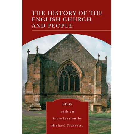 The History of the English Church and People (Barnes & Noble Library of Essential Reading) - eBook (English Class Halloween History)
