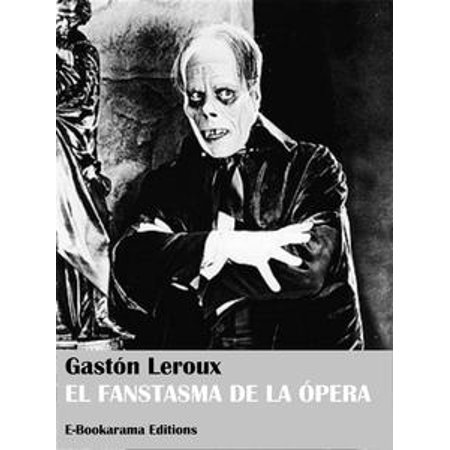 El fantasma de la ópera - eBook