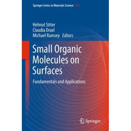 Small Organic Molecules On Surfaces  Fundamentals And Applications
