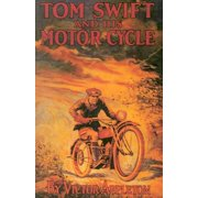 Tom Swift: Tom Swift & His Motor Cycle (Hardcover)