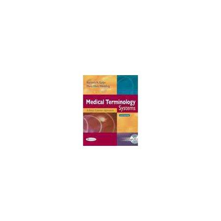 Medical Terminology Systems by Barbara Gylys