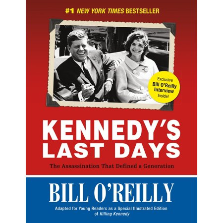 Kennedy's Last Days : The Assassination That Defined a Generation (Define The Word Halloween)