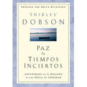 Paz En Tiempos Inciertos / Rustica : Certain Peace in Uncertain Times / PB
