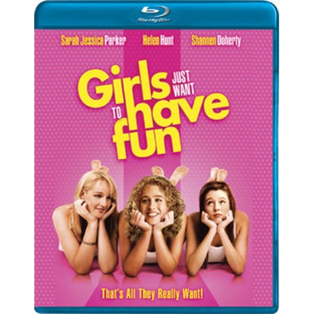 Girls Just Want To Have Fun - To Have And To Hold Movie