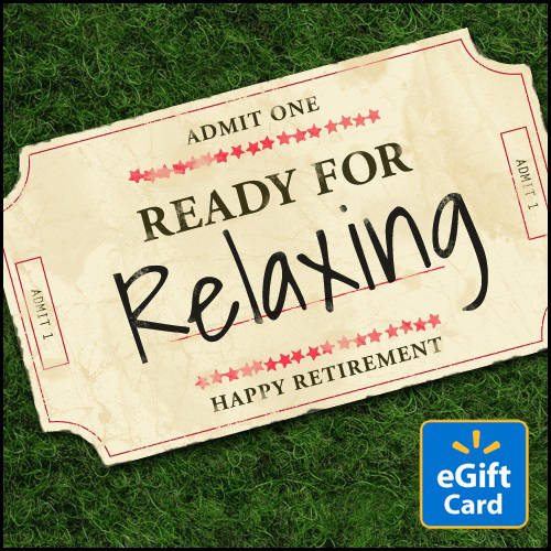 Ready for Relaxing - Happy Retirement Walmart eGift Card