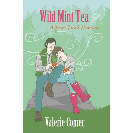 Wild Mint Tea - eBook (Wild Mint Tea)