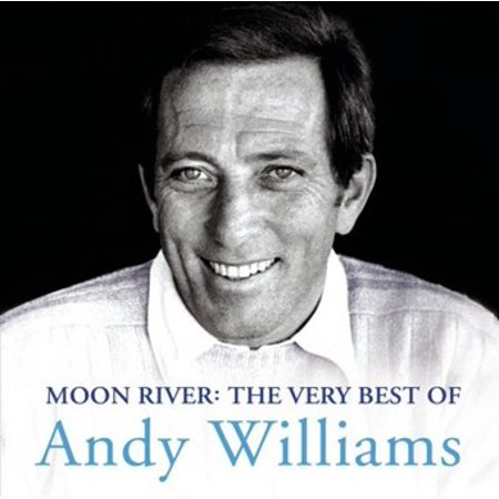 Moon River: The Very Best of Andy Williams (Vanessa Williams Save The Best For Last Live)