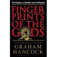 Fingerprints of the Gods : The Evidence of Earth's Lost Civilization (Paperback)