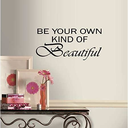 BE YOUR OWN KIND OF BEAUTIFUL #2 ~ WALL DECAL, HOME DECOR 12