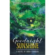 Goodnight Sunshine (Paperback)
