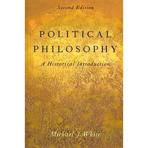 Political Philosophy: A Historical Introduction