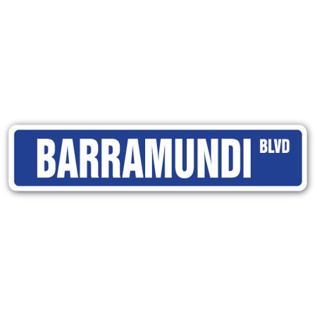 BARRAMUNDI Street Sign fishing fisherman fish lover restaurant | Indoor/Outdoor |  18