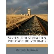 System Der Stoischen Philosophie.