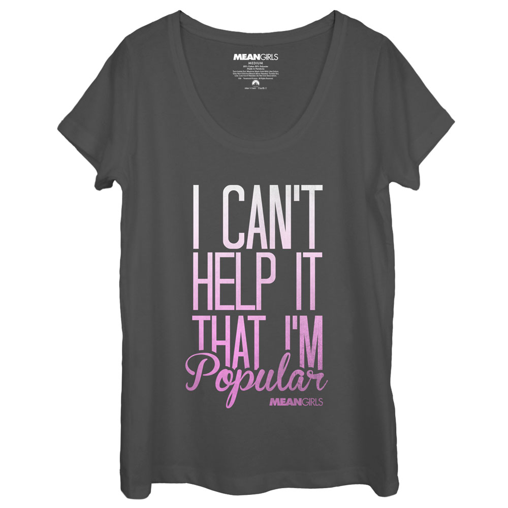 Mean Girls Women's Can't Help It That I'm Popular Scoop Neck T-Shirt
