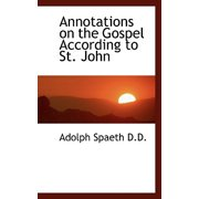 Annotations on the Gospel According to St. John
